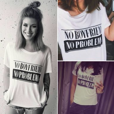 No Boyfriend, No Problem T-Shirt