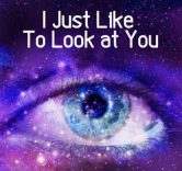 I Just Like To Look at You – Kindle Edition